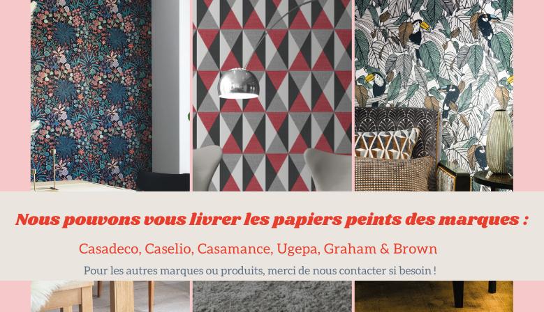 Papier peint Caselio, Casadeco, Ugepa, Graham&Brown, Casamance